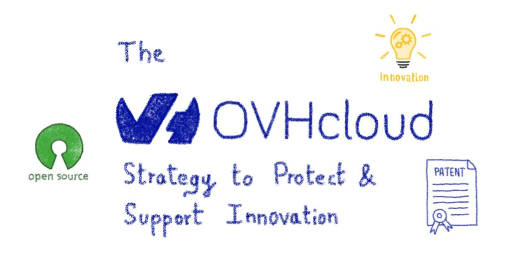 The OVHcloud to Protect & Support Innovation