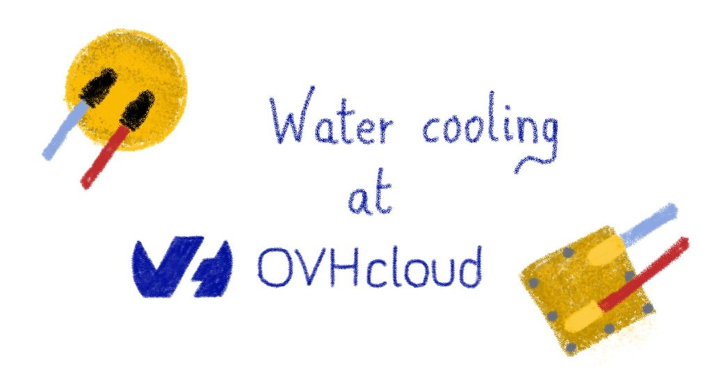 Water cooling at OVHcloud