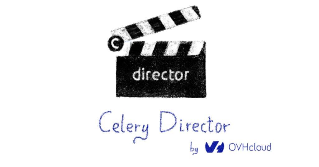 Celery Director