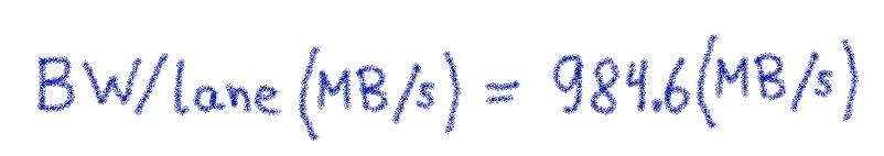 BW/lane\ (MB/s) = \ 984.6\ (MB/s)