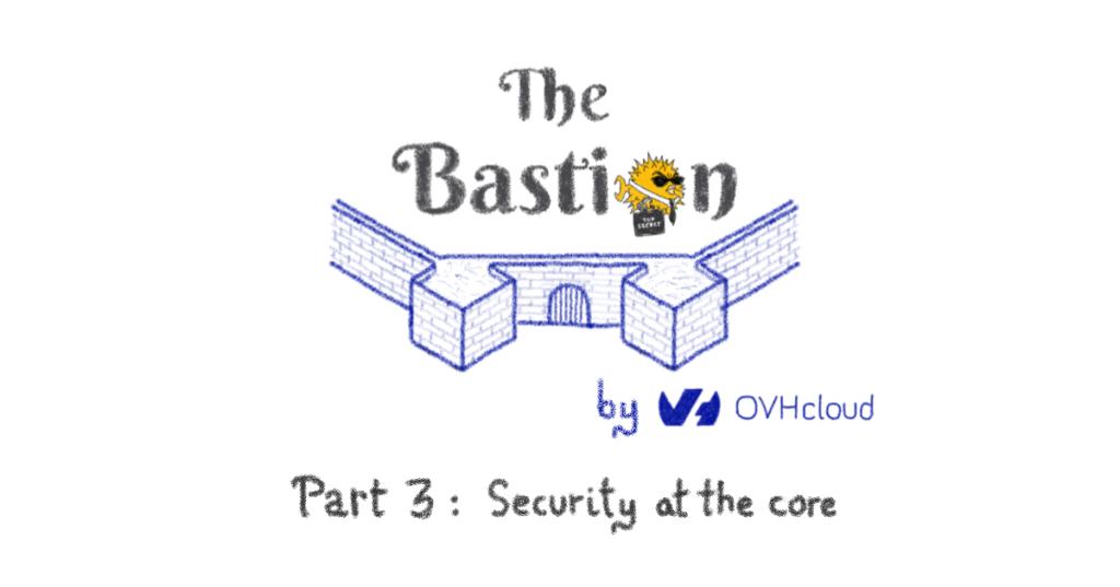 The Bastion - Part 3