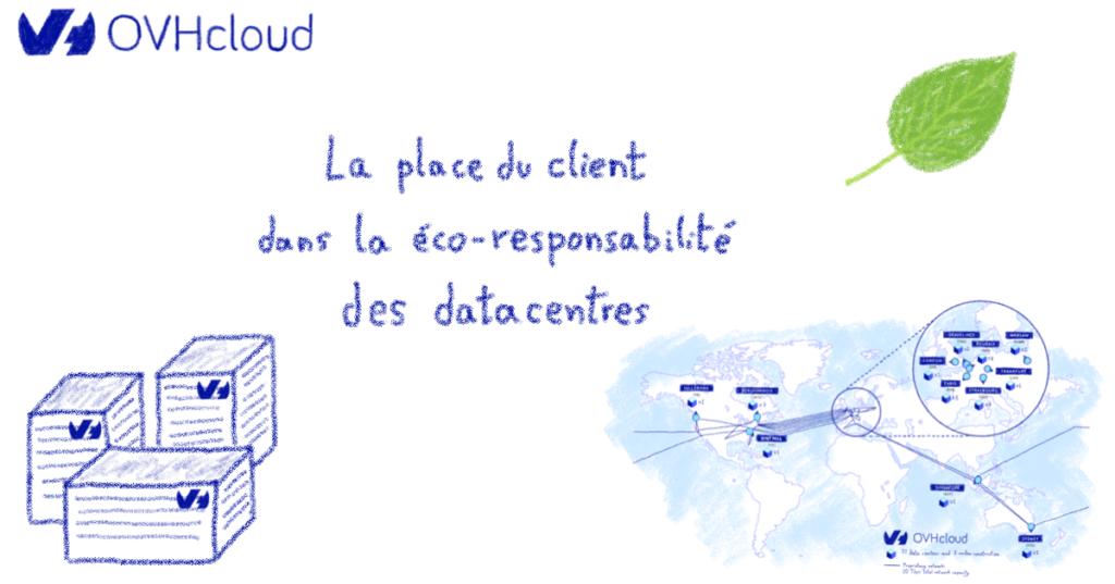 La place du client dans l'éco-responsabilité des datacentres