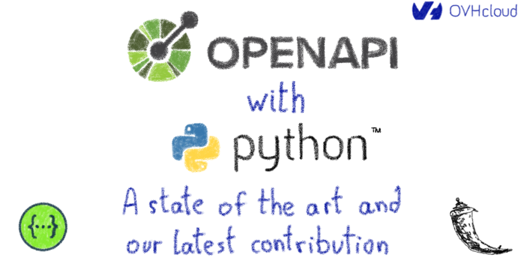 OpenAPI with Python — a state of the art and our latest contribution