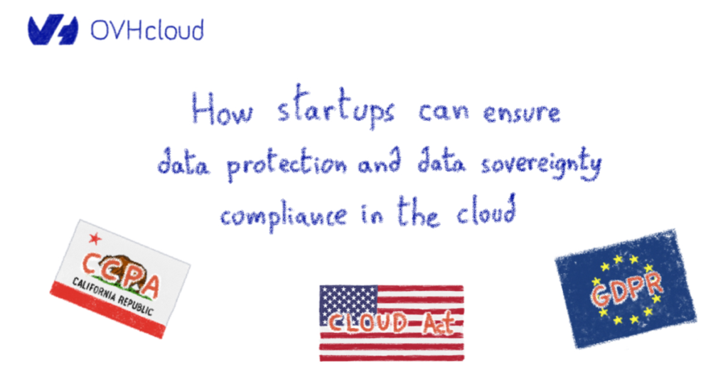 How startups can ensure data protection and data sovereignty compliance in the cloud