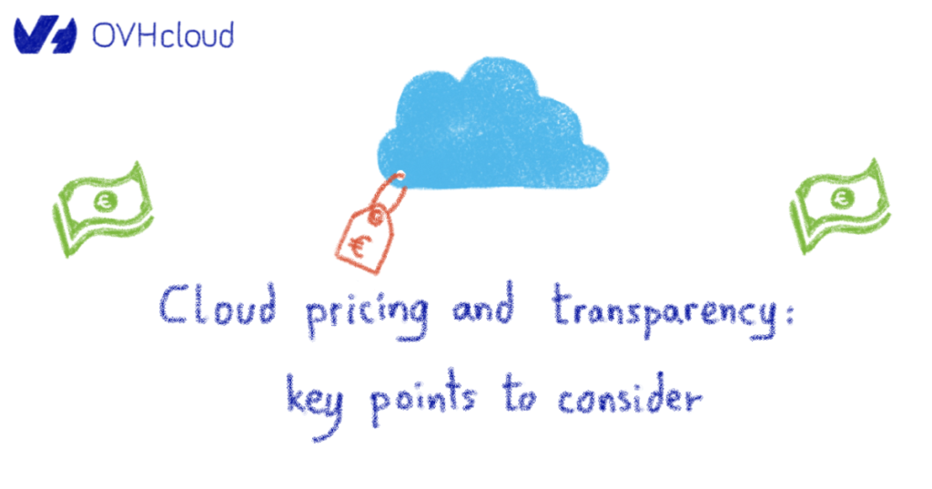 Cloud pricing and transparency: key points to consider