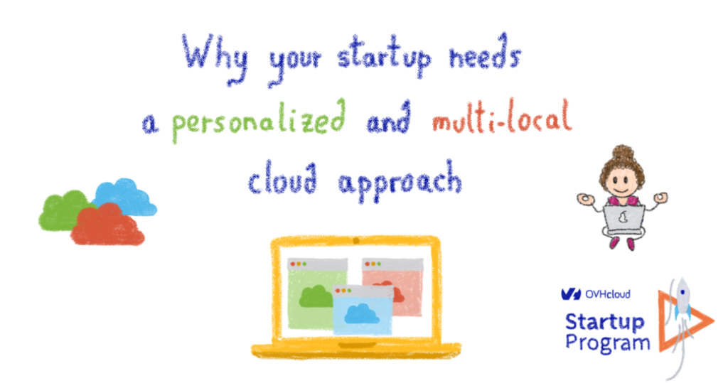 Why your startup needs a personalised and multi-local cloud approach